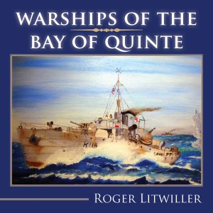 Warships of the Bay of Quinte